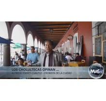 Los cholultecas opinan - Alfredo Torres Cuautle - Agosto 2015